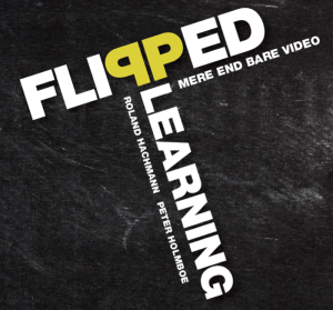 Flipped Learning – Mere end bare video – boganmeldelse
